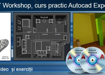 Workshop expert Autocad 2D si 3D